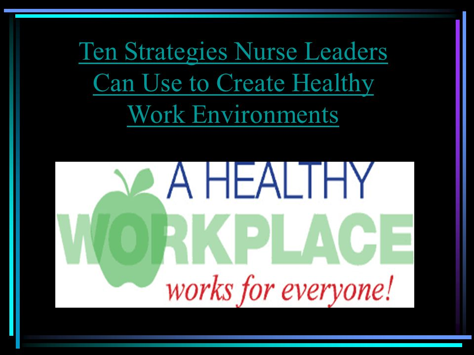 #8. Support and Recognize the Challenges Workers Experience with Constant Change in Healthcare