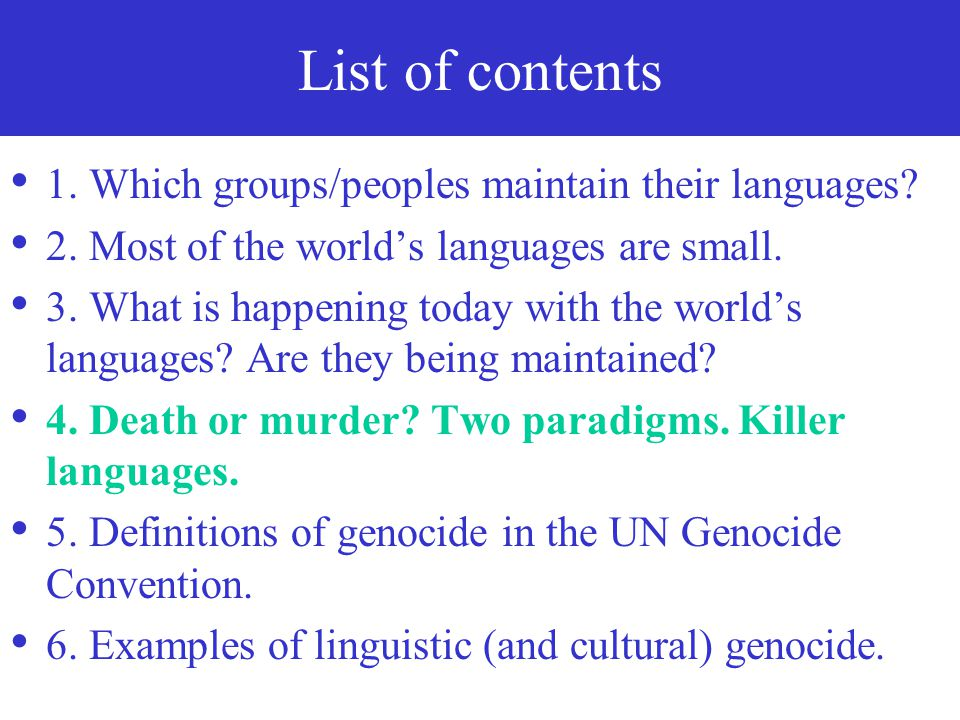 Most of the languages to disappear would be/ are indigenous languages. Most of the world's indigenous languages would disappear.