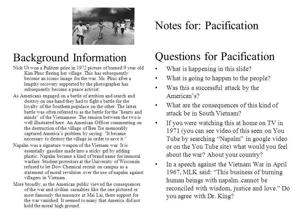 Notes for: Pacification Questions for Pacification What is happening in this slide.