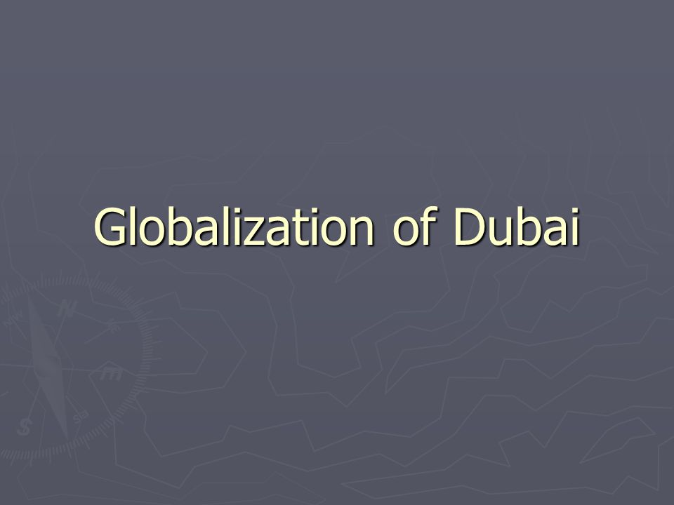 Globalization of Dubai
