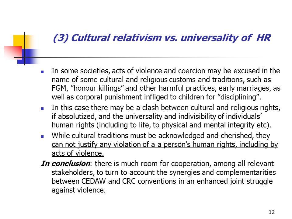 (3) Cultural relativism vs.