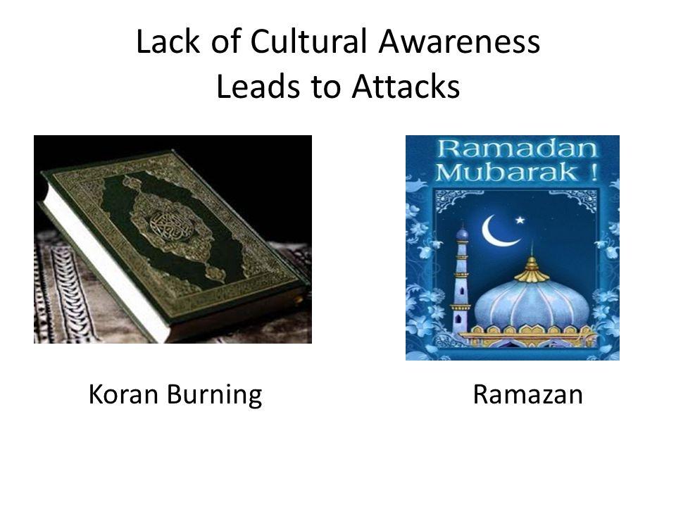 Lack of Cultural Awareness Leads to Attacks Koran Burning Ramazan