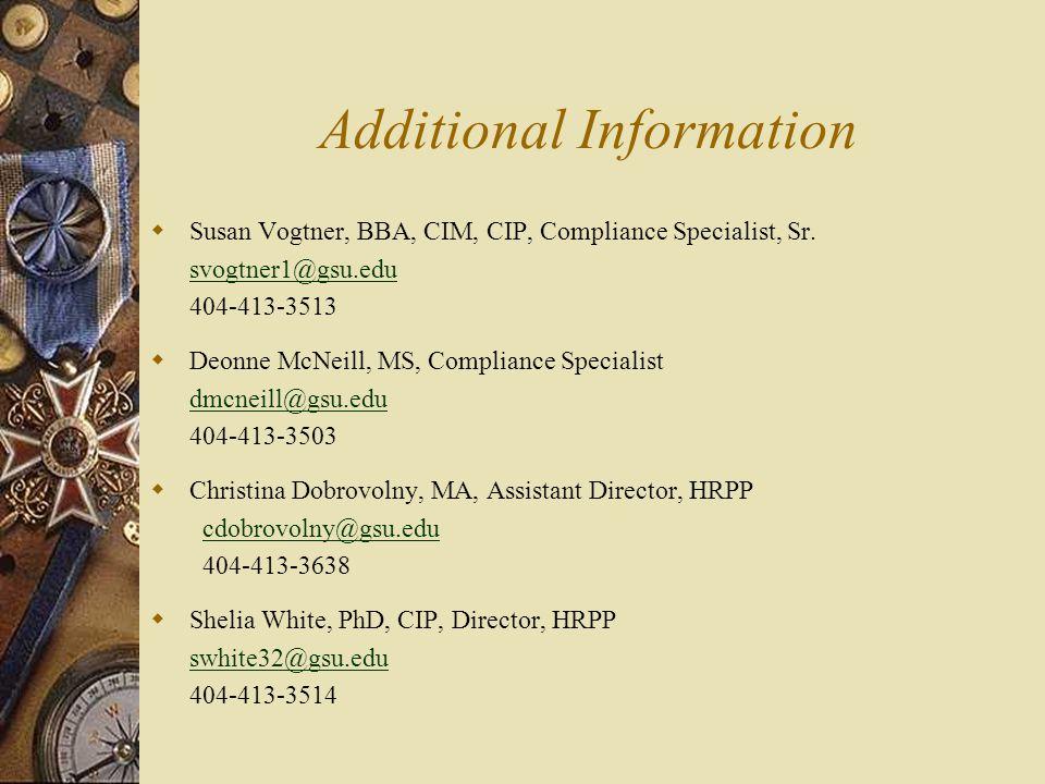 Additional Information  Susan Vogtner, BBA, CIM, CIP, Compliance Specialist, Sr.