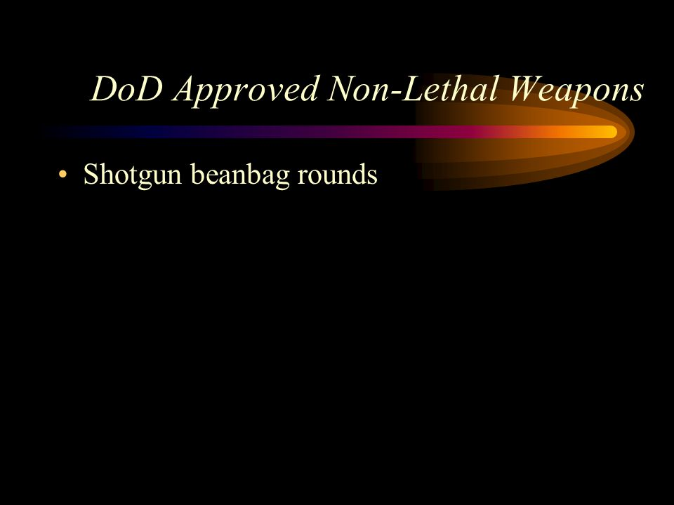 DoD Approved Non-Lethal Weapons Shotgun beanbag rounds