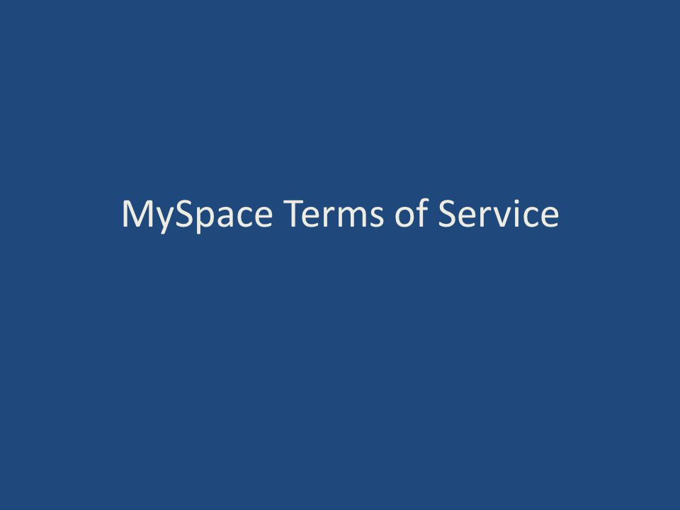 MySpace Terms of Service