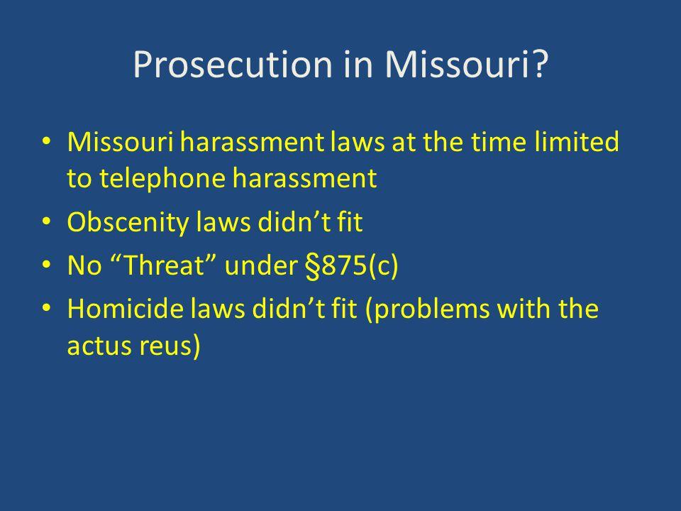 Prosecution in Missouri.