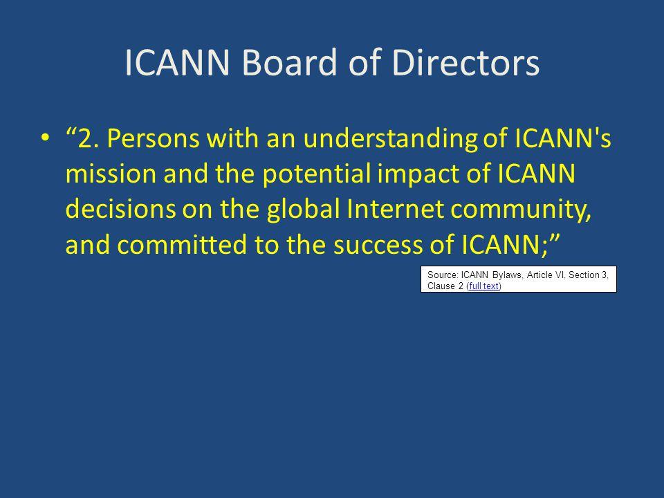 ICANN Board of Directors 3.