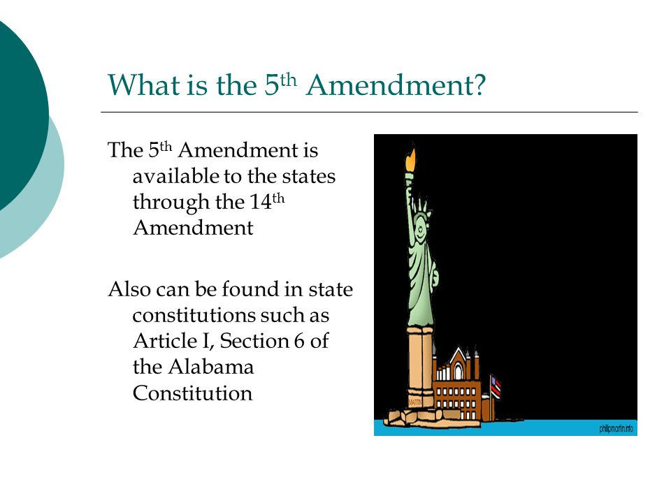 What is the 5 th Amendment.