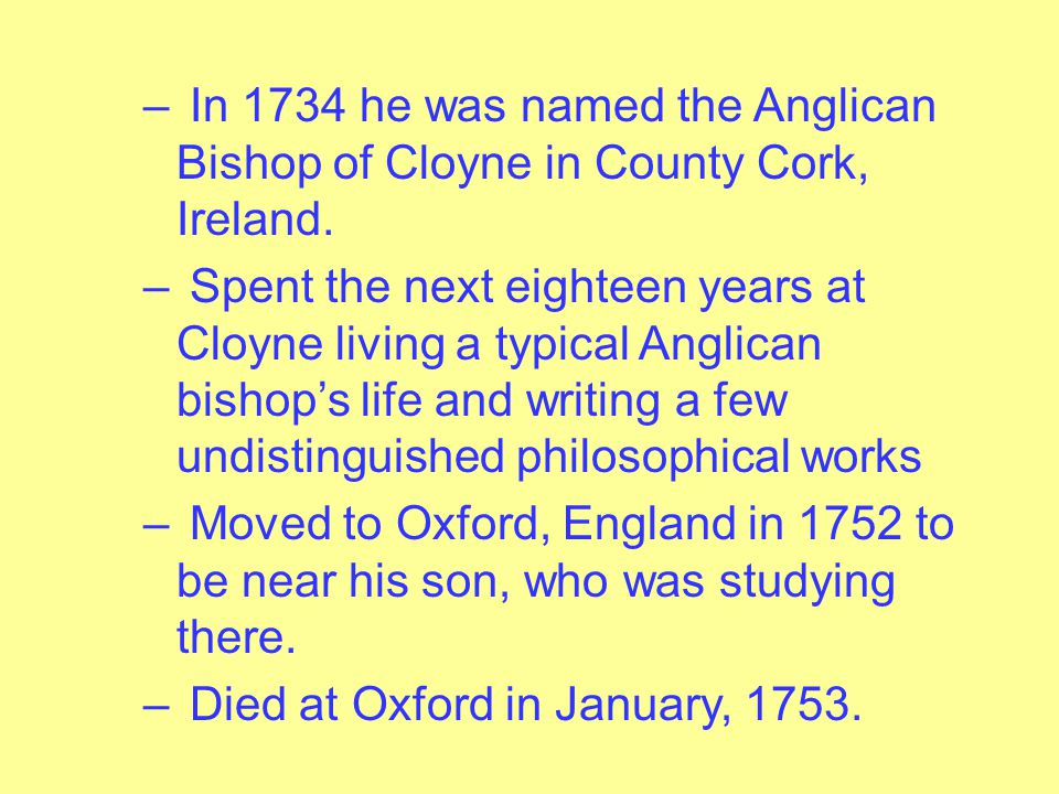 – In 1728, having had a religious vision of an ideal society and having been promised funds by George I, he set out for Bermuda to found a college for