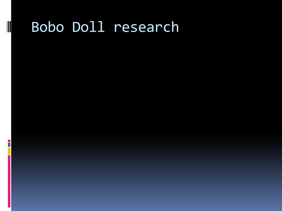 Bobo Doll research