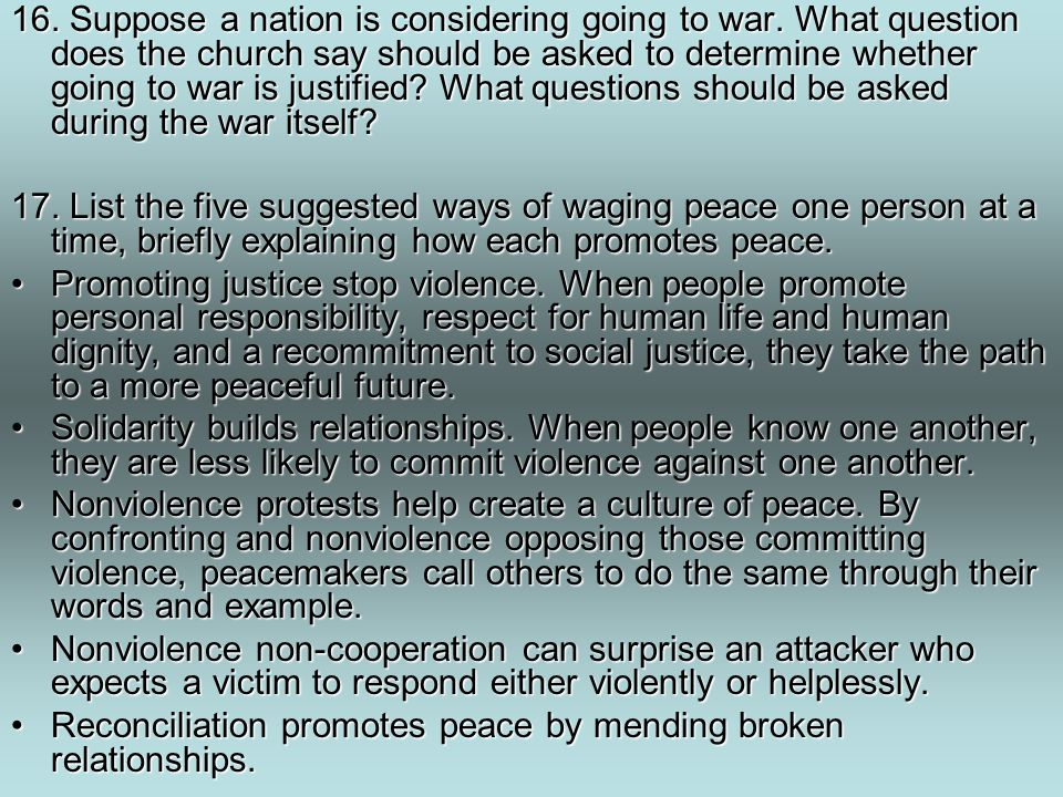 16.Suppose a nation is considering going to war.