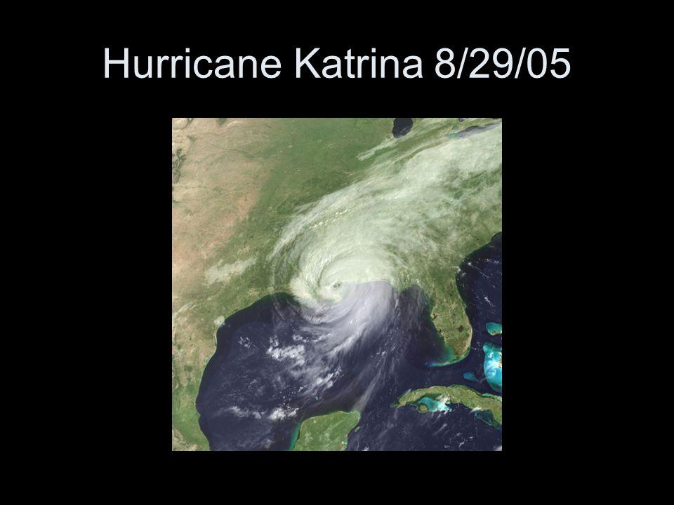 Hurricane Katrina 8/29/05