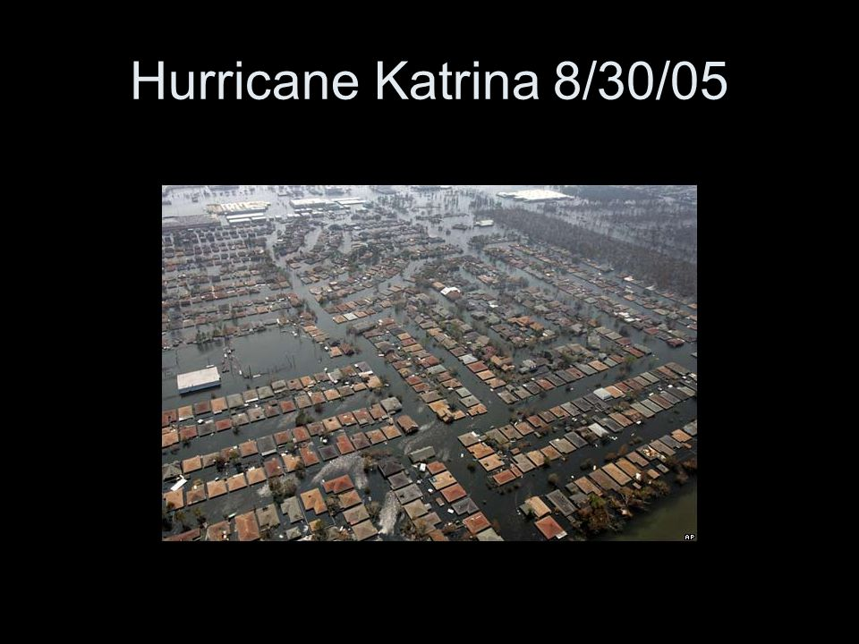 Hurricane Katrina 8/30/05