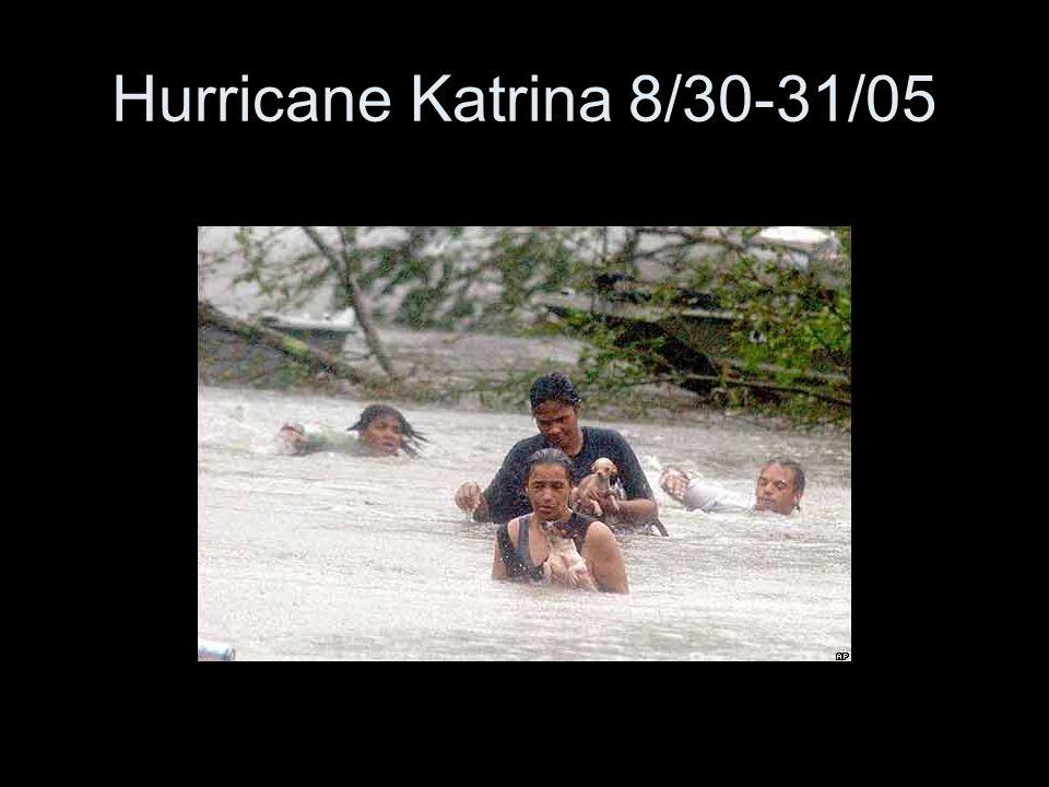 Hurricane Katrina 8/30-31/05