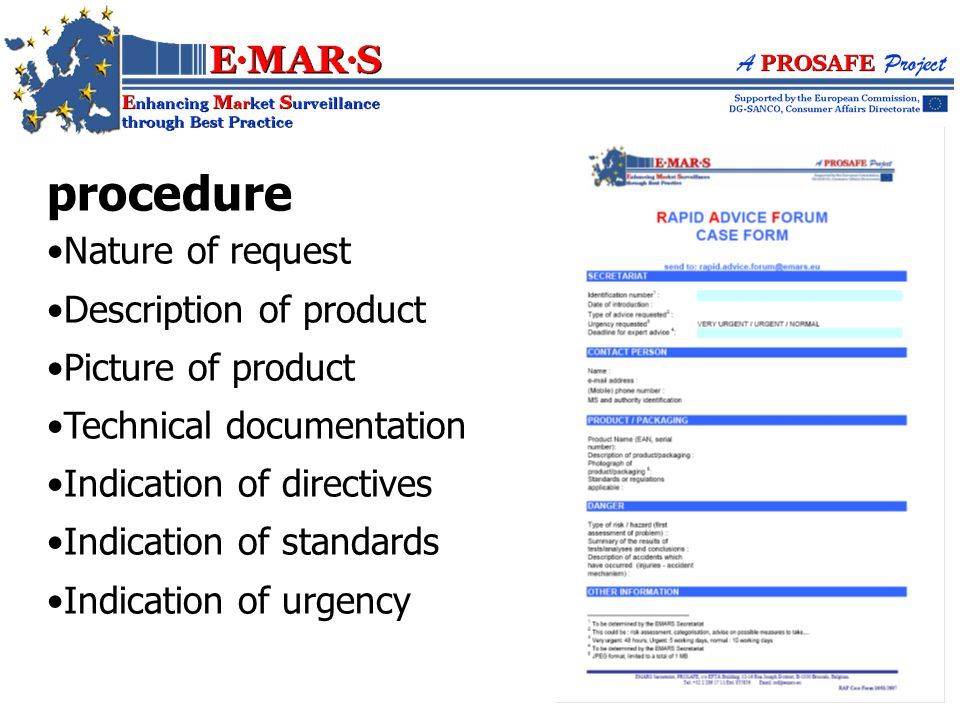 procedure Nature of request Description of product Picture of product Technical documentation Indication of directives Indication of standards Indication of urgency