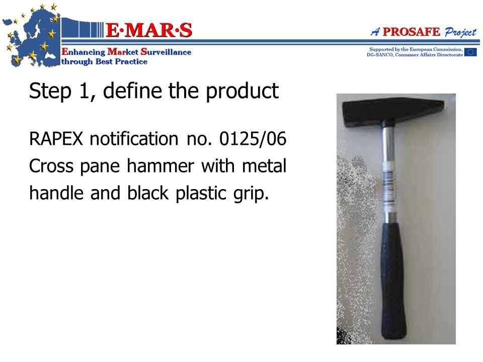 RAPEX notification no. 0125/06 Cross pane hammer with metal handle and black plastic grip.