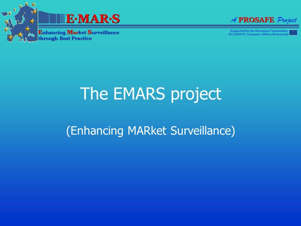 The EMARS project (Enhancing MARket Surveillance)