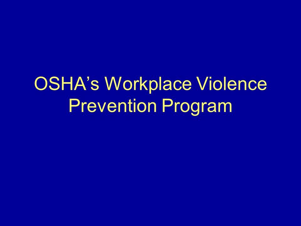 OSHA's Workplace Violence Prevention Program