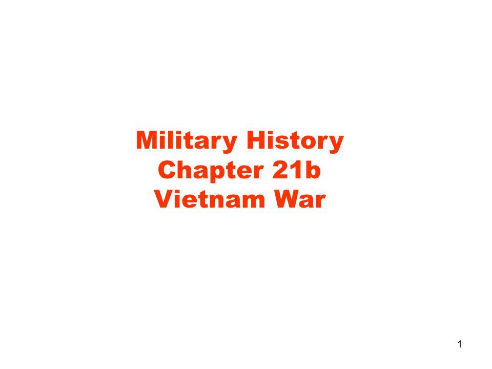 1 Military History Chapter 21b Vietnam War