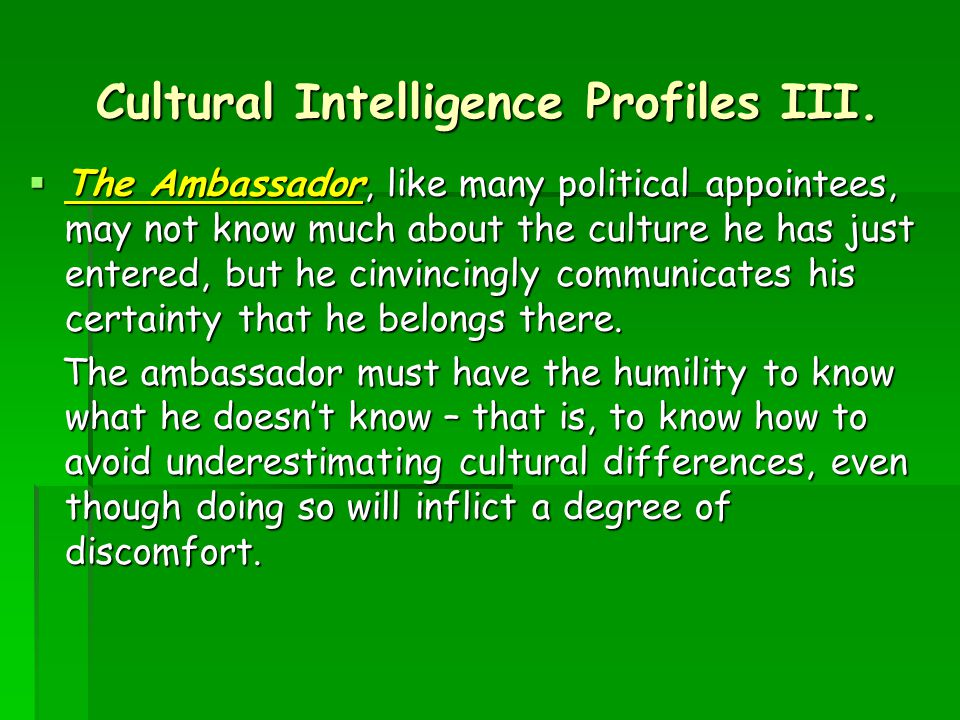 Cultural Intelligence Profiles IV.