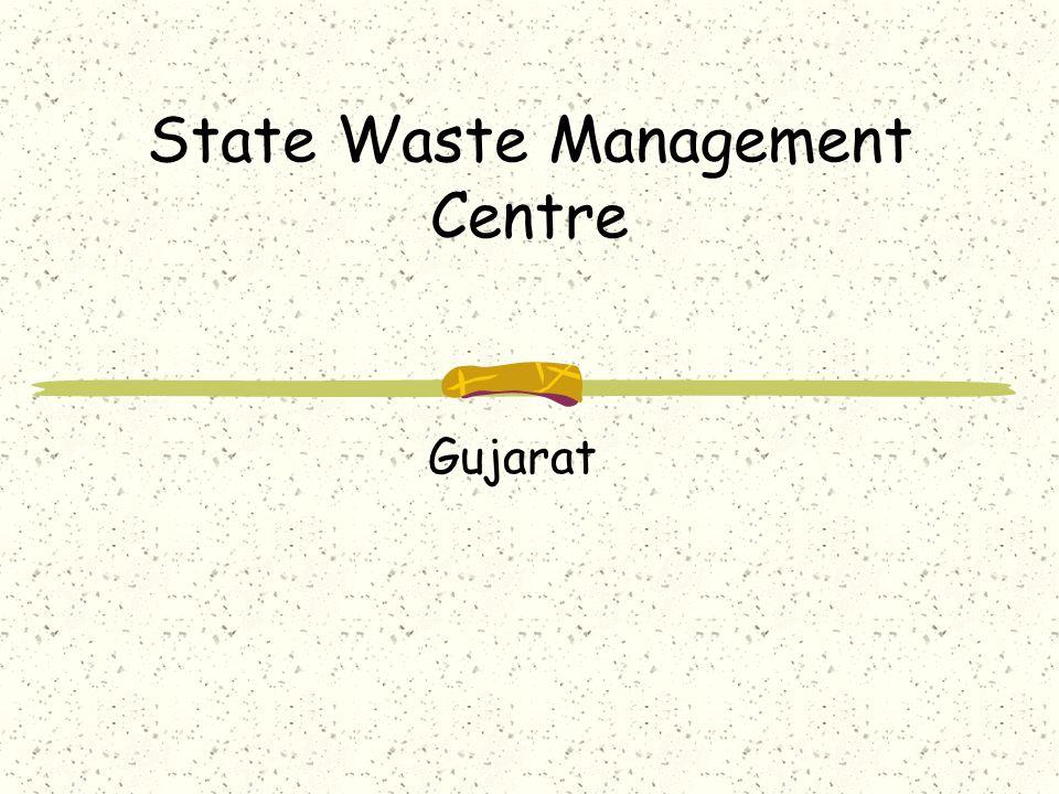 State Waste Management Centre Gujarat