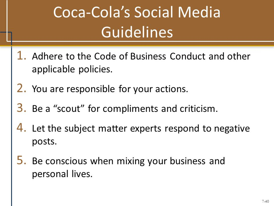 7-40 Coca-Cola's Social Media Guidelines 1.