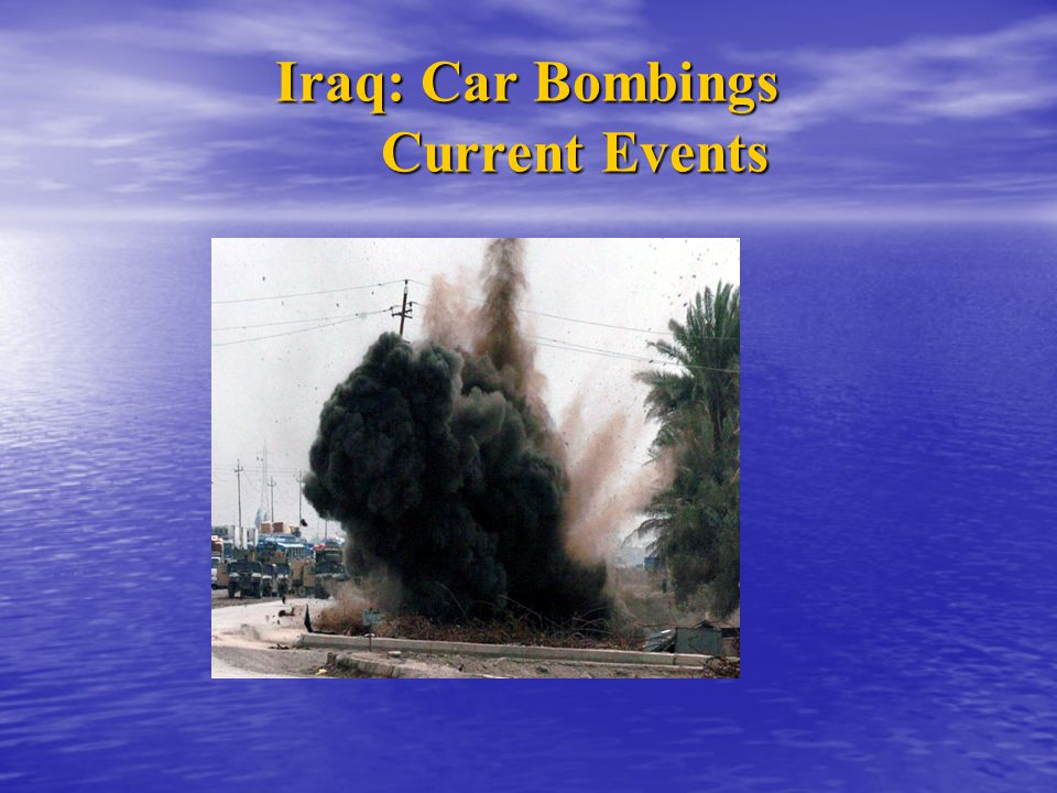Iraq: Car Bombings Current Events