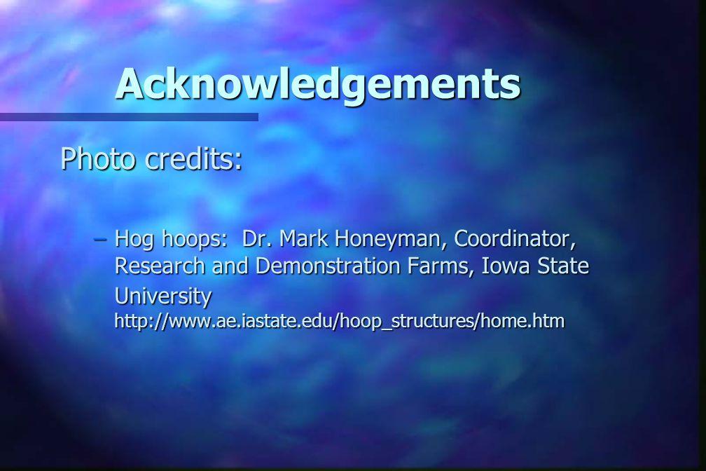 Acknowledgements Photo credits: –Hog hoops: Dr.