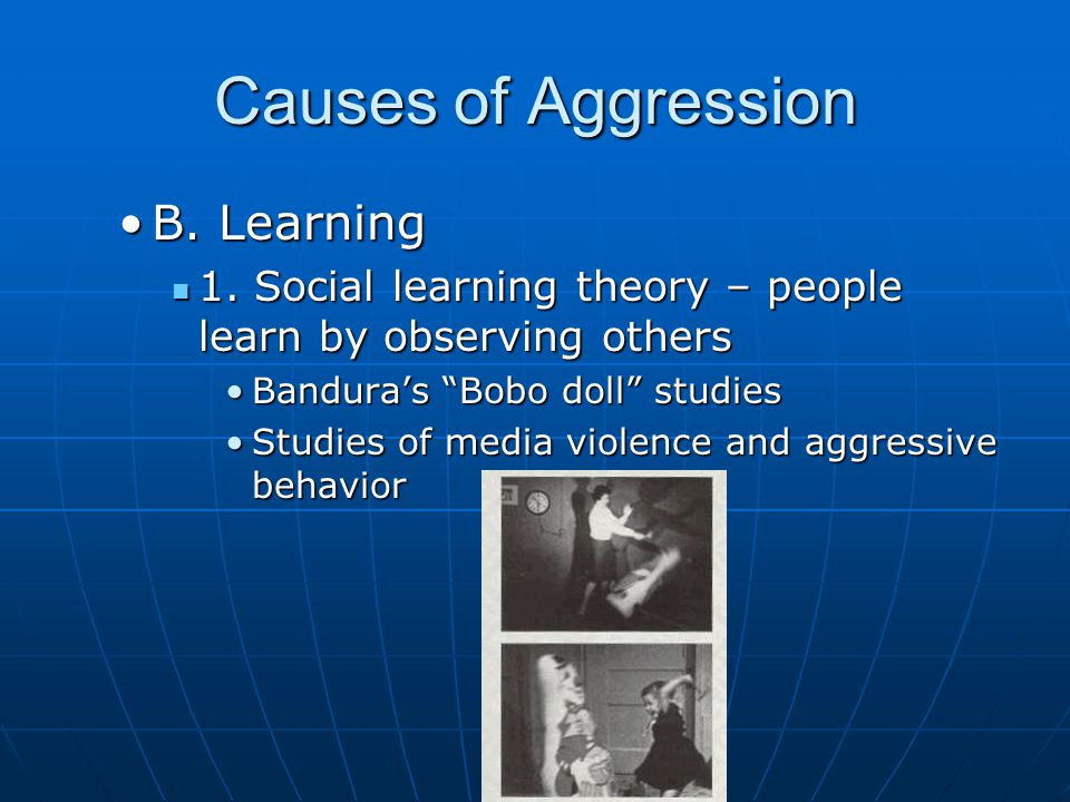 Learning & Aggression 2. Cultural norms 2. Cultural norms The Culture of HonorThe Culture of Honor