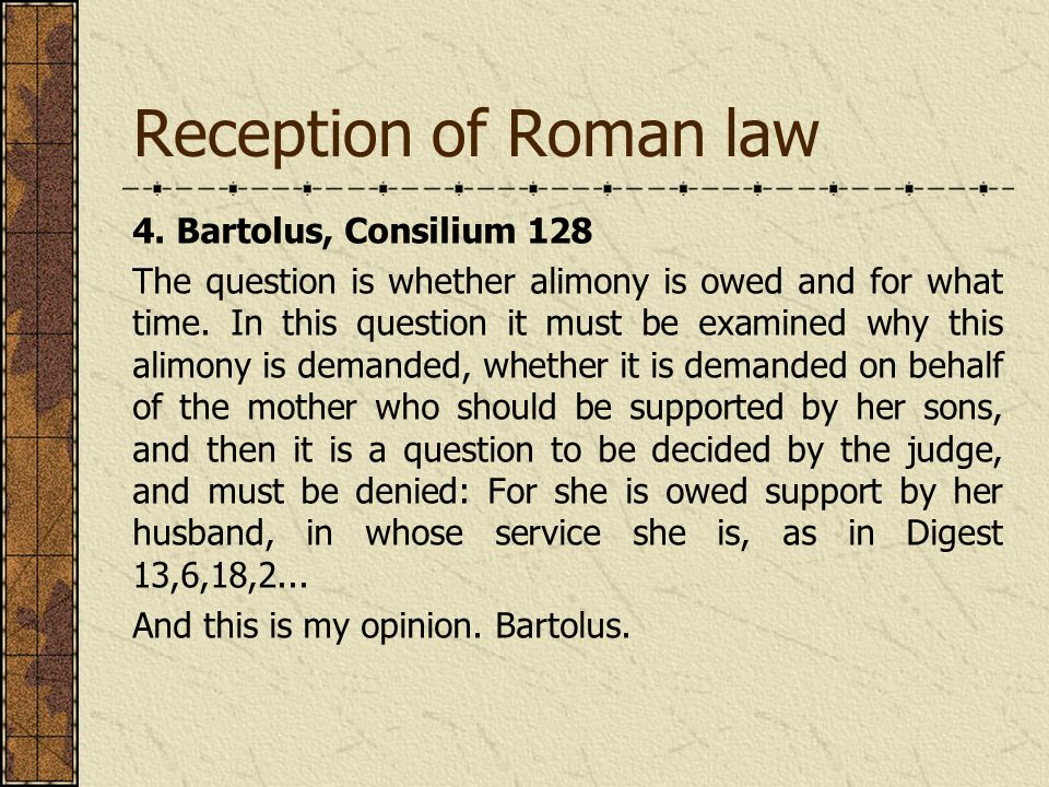 Reception of Roman law 4.