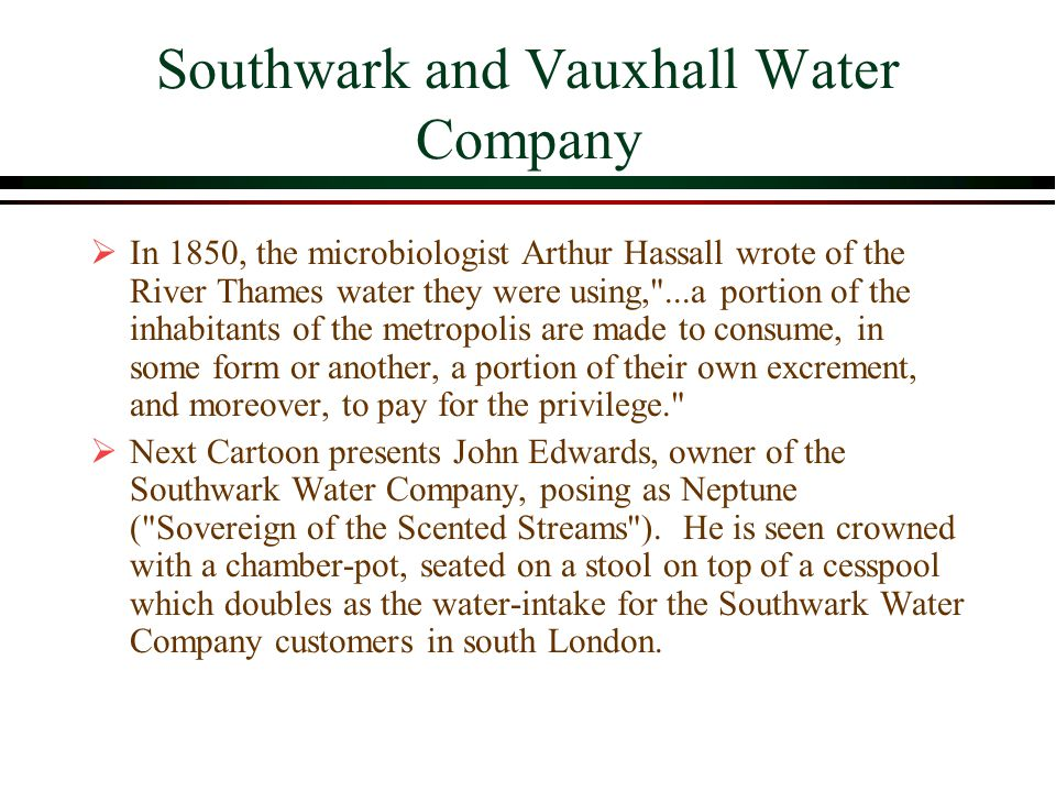 Southwark and Vauxhall Water Company Courtesy of the National Library of Medicine
