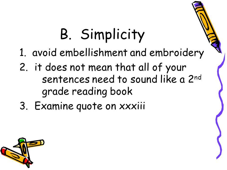 B. Simplicity 1.