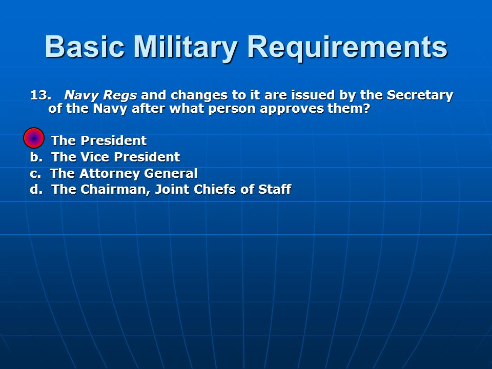 Basic Military Requirements 13.