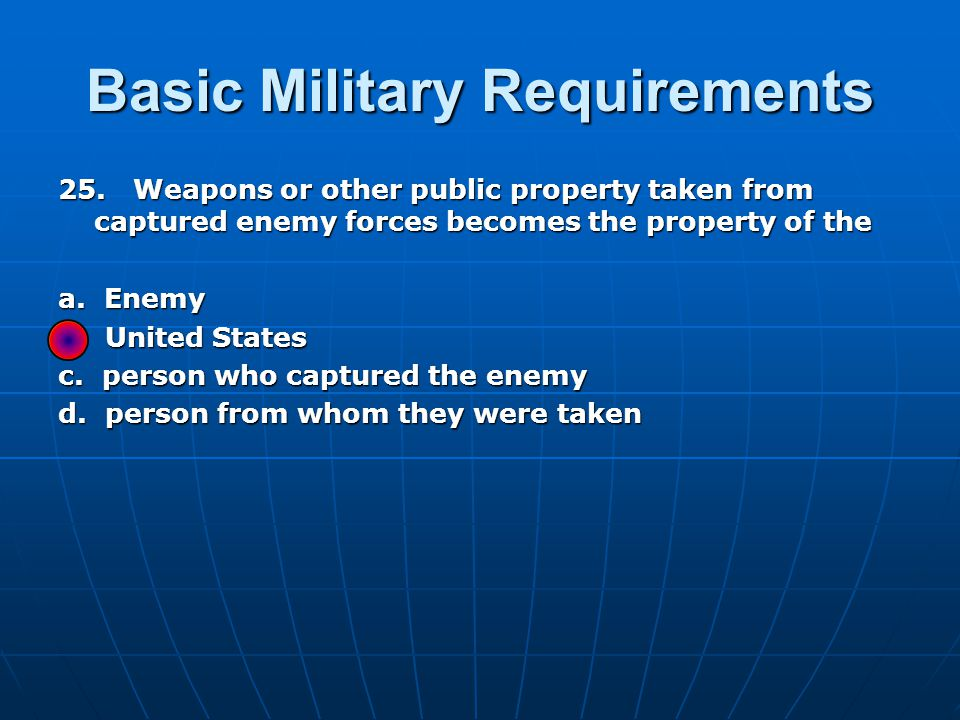 Basic Military Requirements 25.