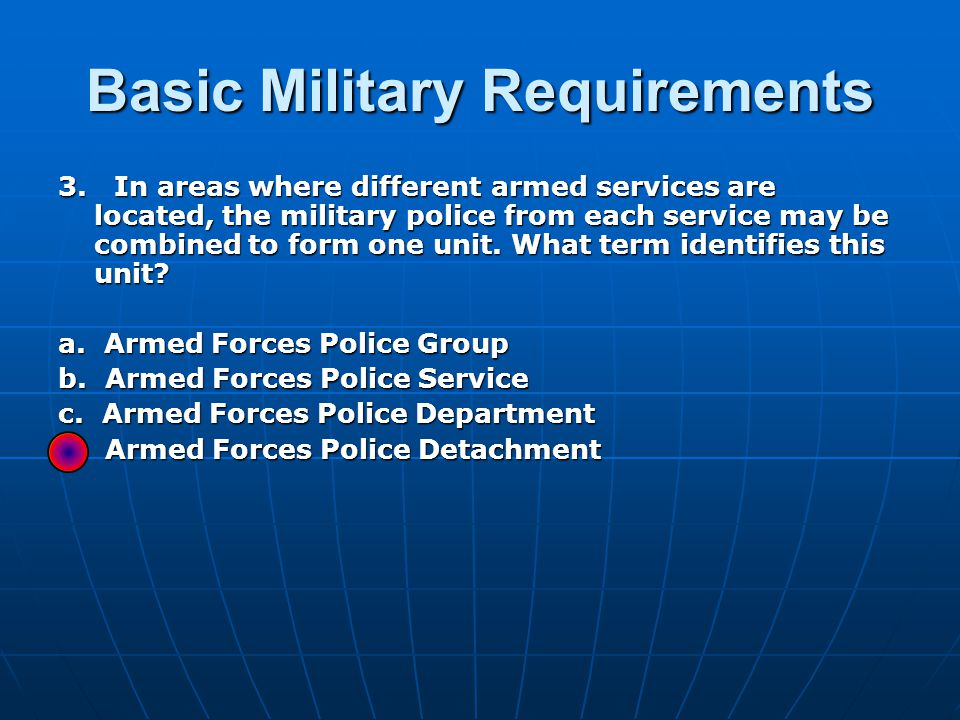 Basic Military Requirements 24.Sexual harassment is offensive and illegal.