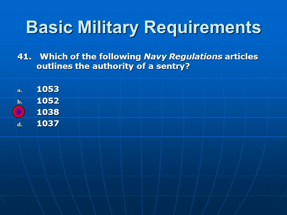 Basic Military Requirements 41.