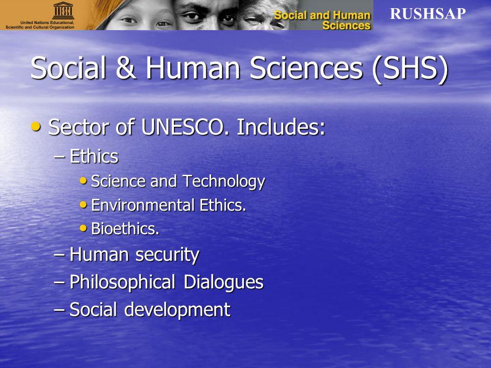 RUSHSAP Social & Human Sciences (SHS) Sector of UNESCO.