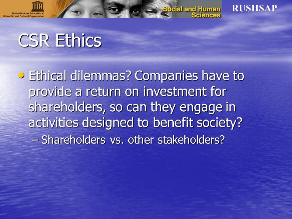 RUSHSAP CSR Ethics Ethical dilemmas.