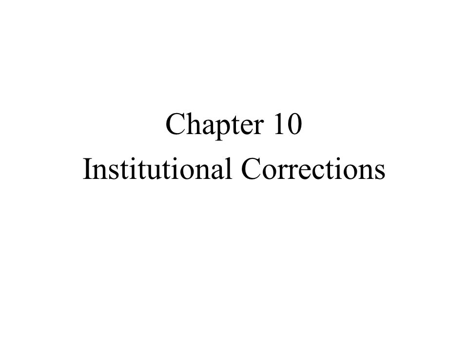 European Background Historically, institutional confinement has been used since ancient times, but not until the 1600s and 1700s as a major punishment for criminals.
