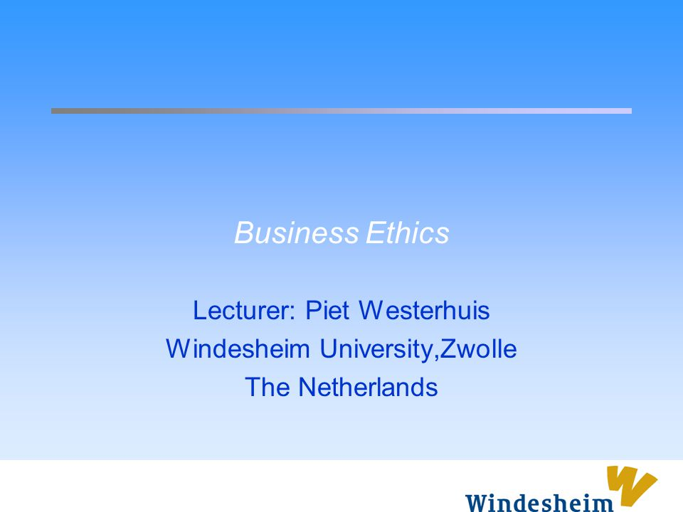 Introducing Business Ethics Lecture 1