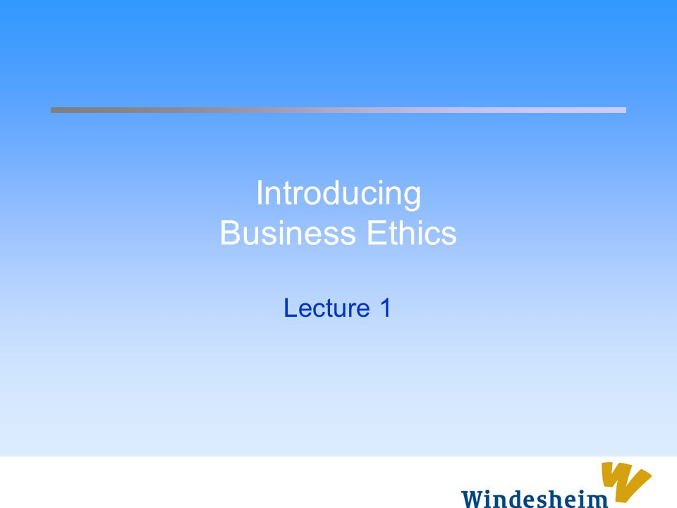 Overview What is business ethics.Why is business ethics important.