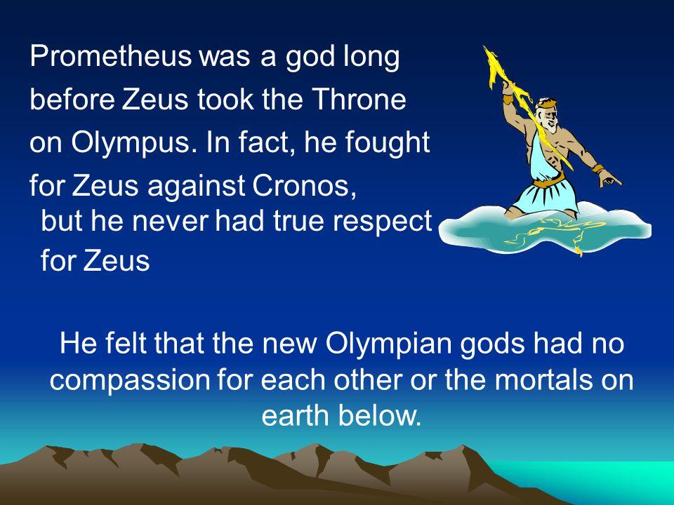 When Zeus took the throne, he had no interest in the mortal race of men.