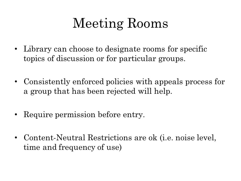 Meeting Rooms Library can choose to designate rooms for specific topics of discussion or for particular groups.