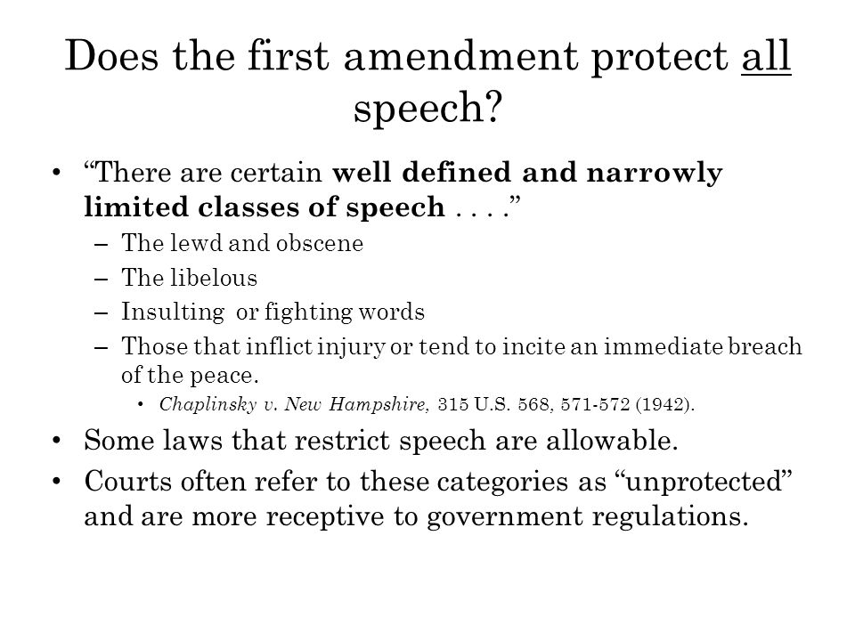 Does the first amendment protect all speech.