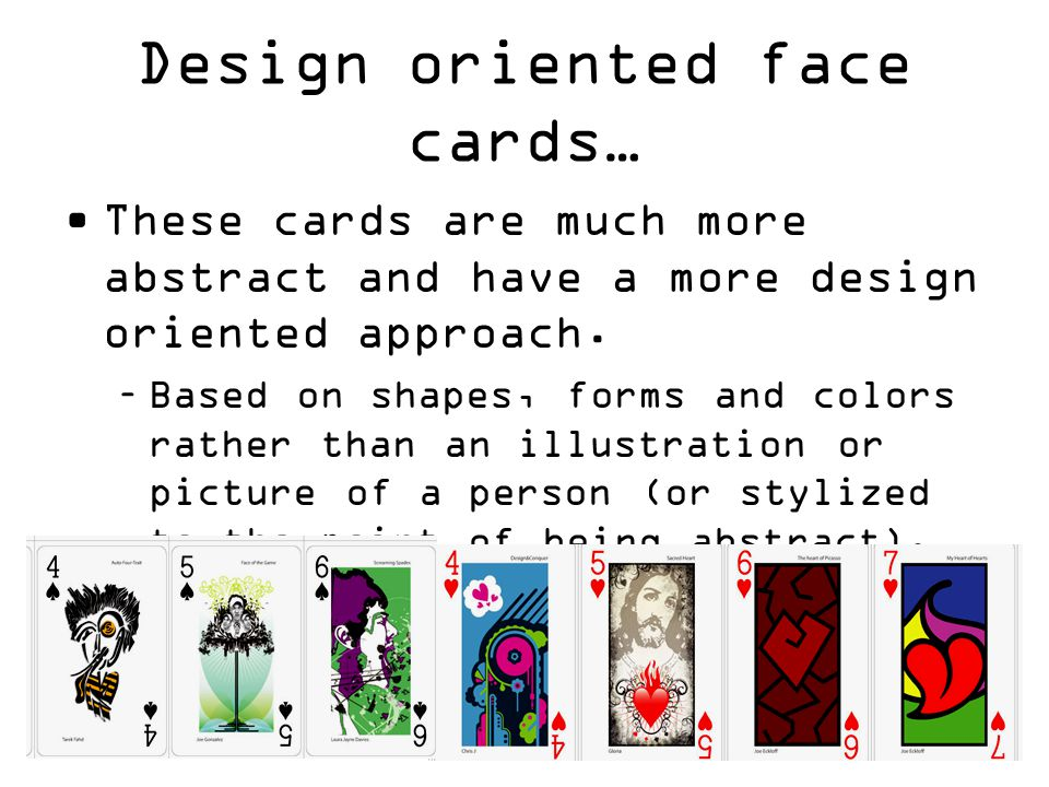 Design oriented face cards… These cards are much more abstract and have a more design oriented approach.
