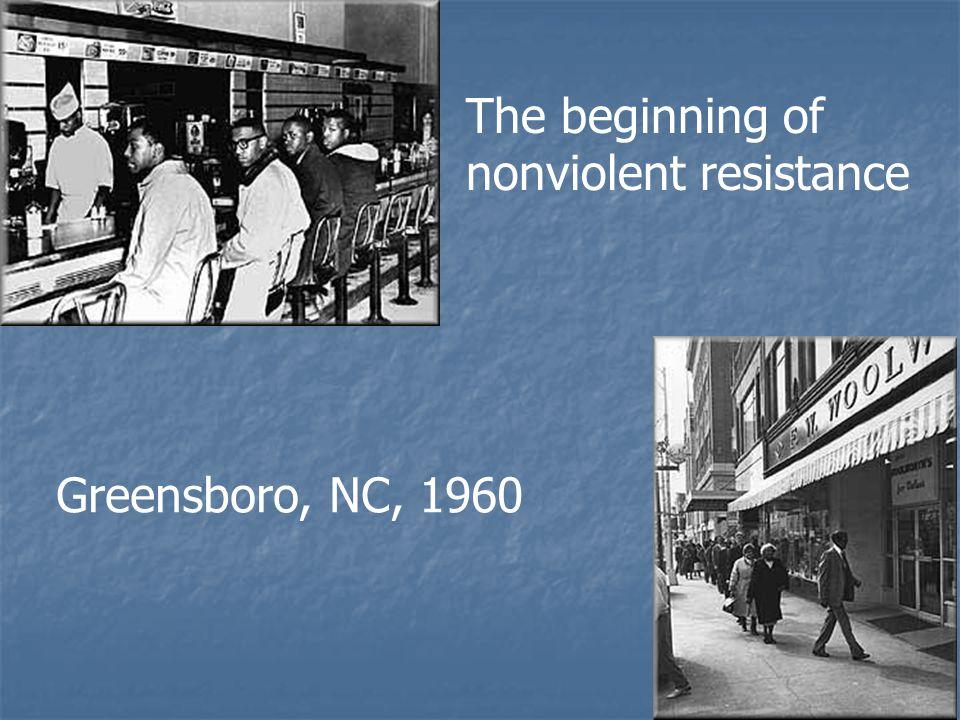 The beginning of nonviolent resistance Greensboro, NC, 1960