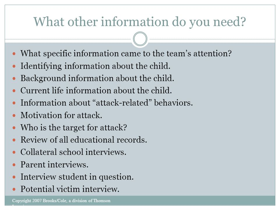 What other information do you need. What specific information came to the team's attention.