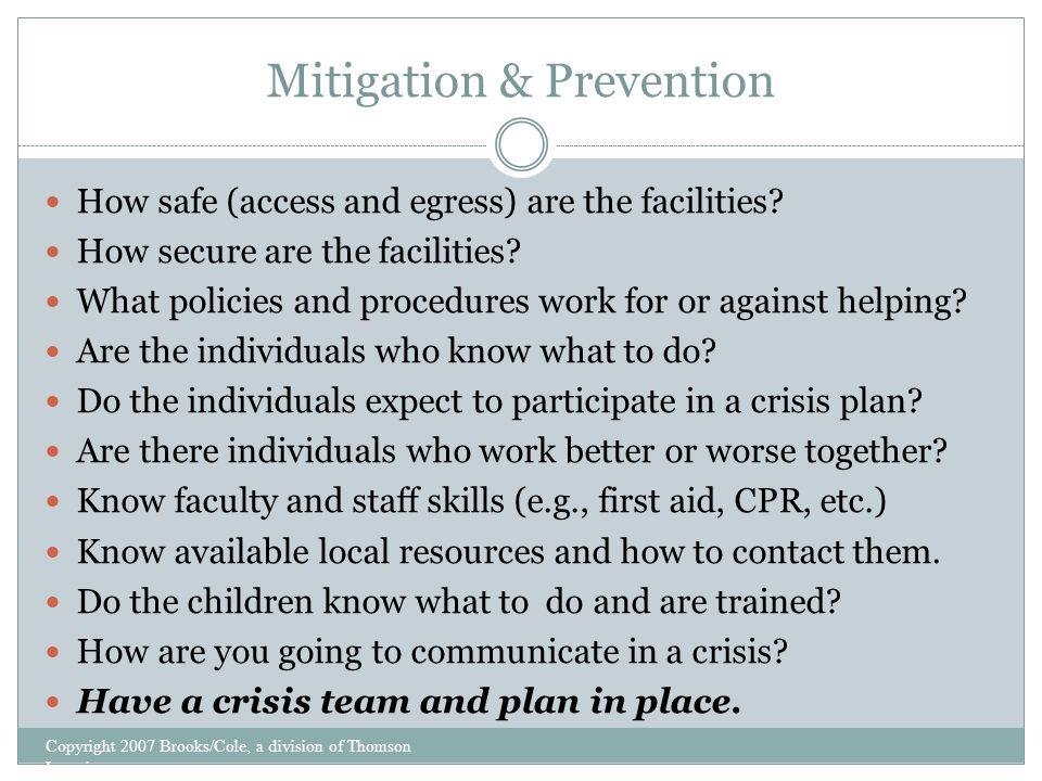 Mitigation & Prevention How safe (access and egress) are the facilities.