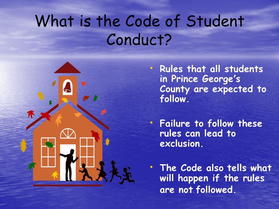 What is the Code of Student Conduct.