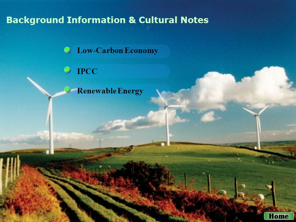 Low-Carbon Economy Renewable Energy IPCC Background Information & Cultural Notes Home